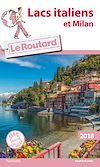 Télécharger le livre :  GUI. ROUT. LACS ITALIENS ET MILAN