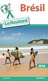 Télécharger le livre :  Guide du Routard Brésil 2018