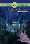 Télécharger le livre :  Bibliocollège - Le Grand Meaulnes - n° 77