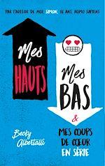 Download this eBook Mes hauts, mes bas et mes coups de coeur en série
