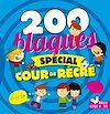 Télécharger le livre :  200 Blagues spécial cour de récré