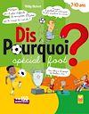 Télécharger le livre :  Dis pourquoi ? 7-10 ans - Spécial foot