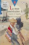 Télécharger le livre :  La Mue américaine (2)