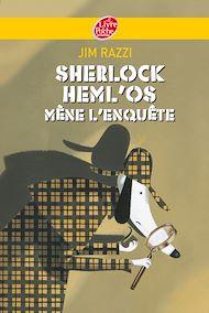 Téléchargez le livre :  Sherlock Heml'Os mène l'enquête