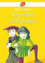 Download this eBook Le Prince et le Pauvre - Texte abrégé