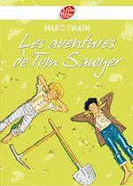 Download this eBook Les aventures de Tom Sawyer - Texte intégral