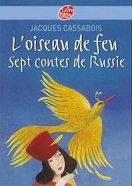 Téléchargez le livre :  L'oiseau de feu - Sept contes de Russie