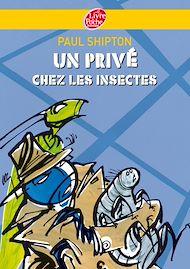 Téléchargez le livre :  Un privé chez les insectes