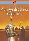 Télécharger le livre :  Au pays des Dieux Egyptiens