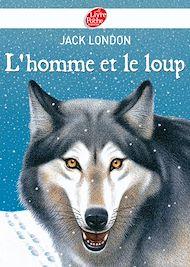 Téléchargez le livre :  L'homme et le loup et autres nouvelles - Texte intégral