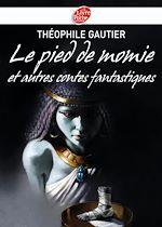 Le pied de momie et autres récits fantastiques | Théophile Gautier