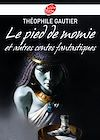 Le pied de momie et autres récits fantastiques | Gautier, Théophile