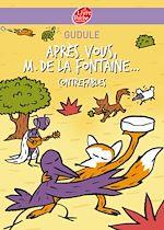 Après vous, M. de La Fontaine... |  Gudule