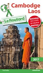 Download this eBook Guide du Routard Cambodge, Laos 2017