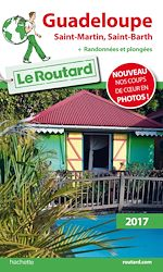 Download this eBook Guide du Routard Guadeloupe (St Martin, St Barth) 2017