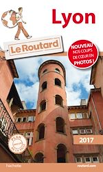 Download this eBook Guide du Routard Lyon 2017