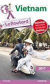 Télécharger le livre :  Guide du Routard Vietnam 2017
