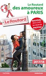 Download this eBook Le Routard des amoureux à Paris 2017