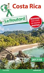 Download this eBook Guide du Routard du Costa Rica 2017/18