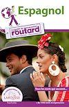 Espagnol le guide de conversation Routard