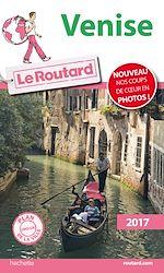 Guide du Routard Venise 2017 |