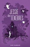 Télécharger le livre :  Jessie des ténèbres