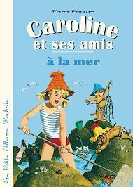 Téléchargez le livre :  Caroline et ses amis à la mer