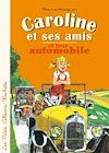 Télécharger le livre :  Caroline et ses amis en automobile