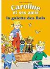 Télécharger le livre :  Caroline et ses amis - La galette des rois