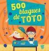 Télécharger le livre :  500 blagues de Toto