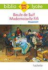 Télécharger le livre :  Bibliolycée Pro Boule de suif - Mademoiselle Fifi