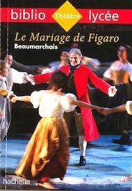 Téléchargez le livre :  Bibliolycée - Le Mariage de Figaro, Beaumarchais