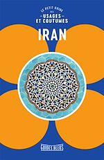 Download this eBook Iran : le petit guide des usages et coutumes