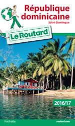 Download this eBook Guide du Routard Rép. dominicaine 2016/17