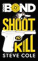Télécharger le livre : Young Bond - Tome 1 - Shoot to Kill