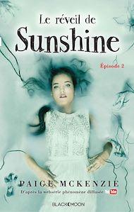 Téléchargez le livre :  Sunshine - Épisode 2 - Le réveil de Sunshine