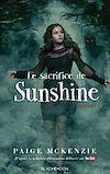 Télécharger le livre :  Sunshine - Épisode 3 - Le sacrifice de Sunshine