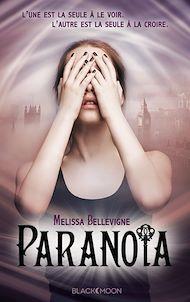 Téléchargez le livre :  Paranoïa