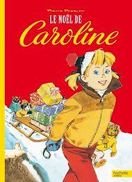 Téléchargez le livre :  Le Noël de Caroline