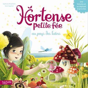 Hortense petite fée au pays des lutins