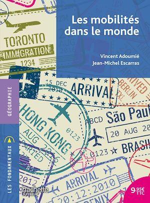 Téléchargez le livre :  Les mobilités dans le monde