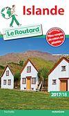 Guide du Routard Islande 2017/18 | Gloaguen, Philippe