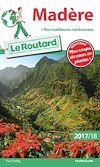 Guide du Routard Madère 2017/18 | Gloaguen, Philippe. Auteur