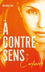 Download this eBook À contre-sens - tome 4 - Confiance