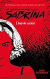 Télécharger le livre :  Les Nouvelles Aventures de Sabrina - Le prequel de la série Netflix