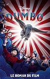 Télécharger le livre :  Dumbo - Le roman du film