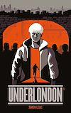 Télécharger le livre :  Underlondon - Tome 1