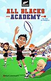 Télécharger le livre :  All Blacks Academy - Tome 1 - Un rêve de champion