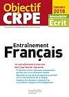 Télécharger le livre :  Objectif CRPE Entrainement En Français - 2018