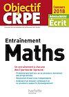 Télécharger le livre :  Objectif CRPE Entrainement En Maths - 2018